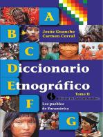 Diccionario etnográfico. Tomo II Los pueblos de Suramérica