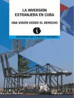 La Inversión extranjera en Cuba. Una visión desde el derecho.