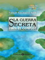 La Guerra Secreta. 1963