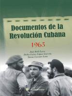 Documentos de la Revolución Cubana 1963