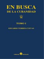 En busca de la cubanidad. Tomo I