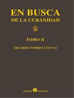 En busca de la cubanidad. Tomo II