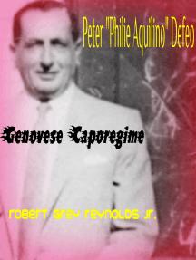 """Peter """"Philie Aquino"""" Defeo Genovese Caporegime"""