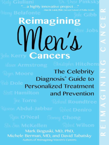Reimagining Men's Cancers: The Celebrity Diagnosis Guide to Personalized Treatment and Prevention