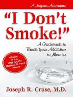 I Don't Smoke!