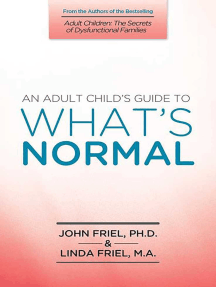 An Adult Child's Guide to What's Normal