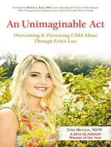 An Unimaginable Act: Overcoming and Preventing Child Abuse Through Erin's Law