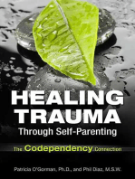 Healing Trauma Through Self-Parenting
