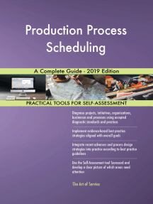 Production Process Scheduling A Complete Guide - 2019 Edition