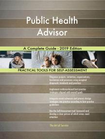 Public Health Advisor A Complete Guide - 2019 Edition