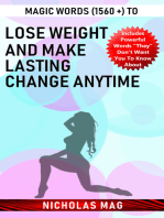 Magic Words (1560 +) to Lose Weight and Make Lasting Change Anytime