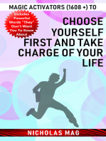 Magic Activators (1608 +) to Choose Yourself First and Take Charge of Your Life