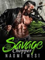 Savage Chopper