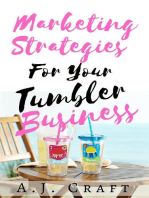 Marketing Strategies For Your Tumbler Business