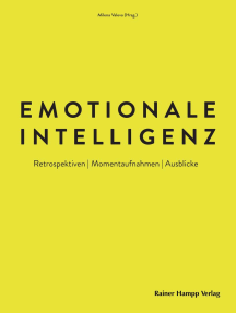 Emotionale Intelligenz: Retrospektiven   Momentaufnahmen   Ausblicke