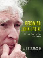 Becoming John Updike: Critical Reception, 1958-2010