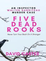 Five Dead Rooks