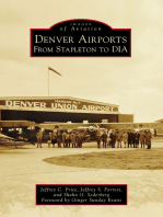 Denver Airports: From Stapleton to DIA