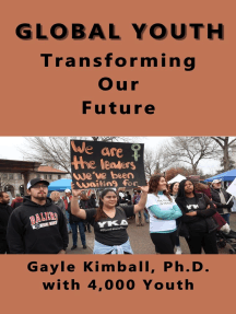 Global Youth Transforming Our Future: Brave, Comfortable With Diversity, And Caring