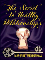 The Secret to Healthy Relationships