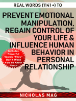 Real Words (1141 +) to Prevent Emotional Manipulation, Regain Control of Your Life & Influence Human Behavior in Personal Relationship