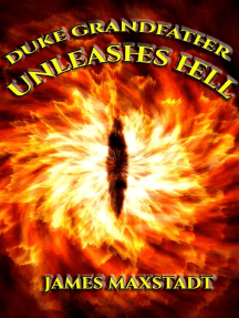 Duke Grandfather Unleashes Hell