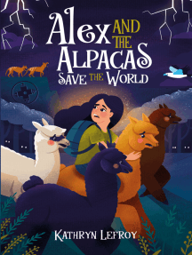 Alex and the Alpacas Save the World