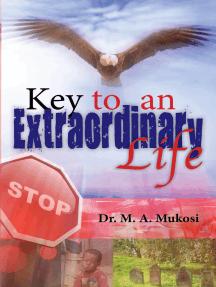 Key to an Extraordinary Life