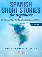 Spanish Short Stories for Beginners:10 Exciting Short Stories to Easily Learn Spanish & Improve Your Vocabulary: Easy Spanish Stories, #2
