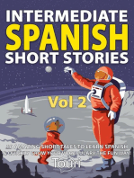 Intermediate Spanish Short Stories: 10 Amazing Short Tales to Learn Spanish & Quickly Grow Your Vocabulary the Fun Way: Intermediate Spanish Stories, #2