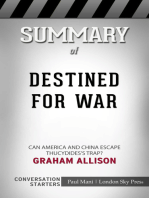 Summary of Destined for War Can America and China Escape Thucydides's Trap?