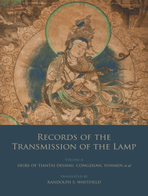 Records of the Transmission of the Lamp: Volume 6 (Books 22-26) Heirs of Tiantai Deshao, Congzhan, Yunmen et al.