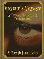 Voyeur's Voyage