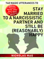 740 Magic Utterances to Stay Married to a Narcissistic Partner and Still Be (Reasonably) Happy