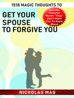 1518 Magic Thoughts to Get Your Spouse to Forgive You