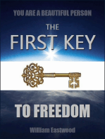 You Are a Beautiful Person - The First Key to Freedom