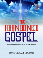 The Abandoned Gospel