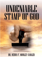 Undeniable Stamp of God