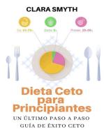 Dieta Ceto para Principiantes: Keto Diet, #1