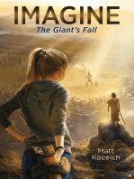 Imagine... The Giant's Fall