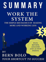 Work the System - Unauthorized 33-Minute Summary