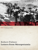 Letters from Mesopotamia - In 1915 and January, 1916, from Robert Palmer, who was Killed in the Battle of Um El Hannah, June 21, 1916 Aged 27 Years (WWI Centenary Series)