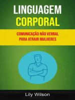 Linguagem Corporal: Comunicação Não Verbal Para Atrair Mulheres