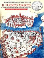 Il Fuoco Greco e il suo contributo alla potenza bizantina