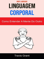 Linguagem Corporal: Como Entender A Mente Do Outro ( Body Language )