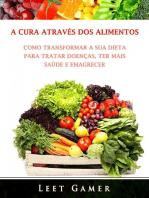 A Cura Através dos Alimentos