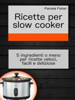 Ricette per slow cooker