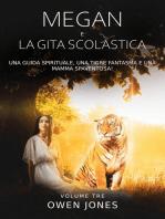 Megan e la Gita Scolastica