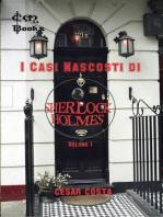 I Casi Nascosti di Sherlock Holmes