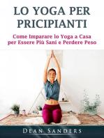 Lo Yoga per Pricipianti